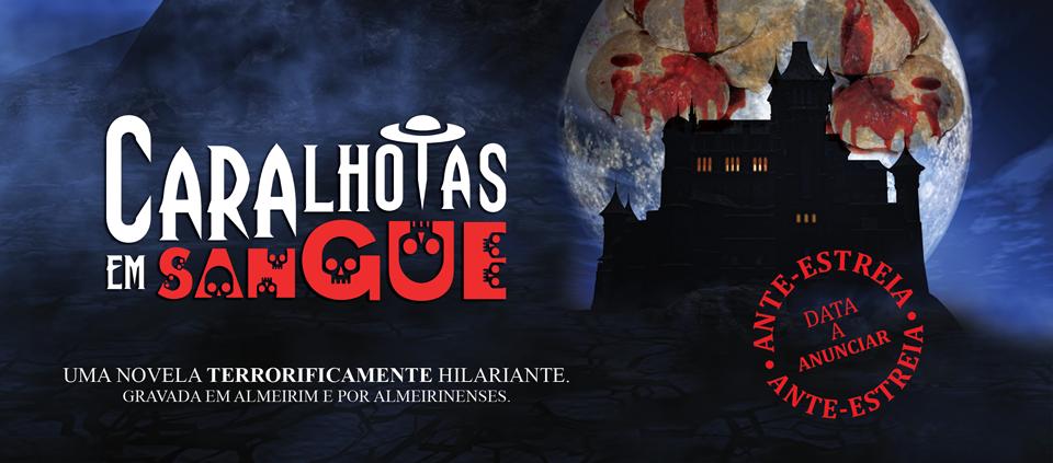 """Siga a telenovela """"Caralhotas em Sangue"""" nas redes sociais"""