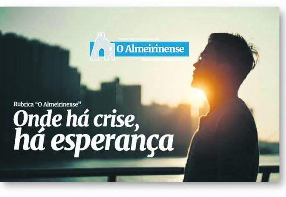 Onde há crise, há esperança: 25 de outubro de 2021